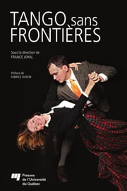 Tango sans frontières ebook by France Joyal