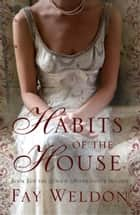 Habits of the House ebook by