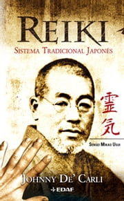 REIKI SISTEMA TRADICIONAL JAPONÉS ebook by Johnny de'Carli