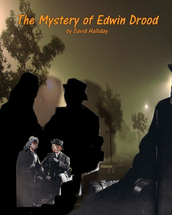 The Mystery of Edwin Drood ebook by David Halliday