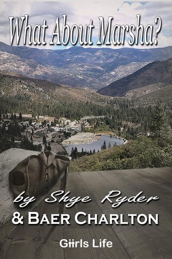 What About Marsha? ebook by Baer Charlton,Shye Ryder