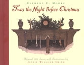 'Twas the Night Before Christmas ebook by Clement Clarke Moore,Jessie Willcox Smith