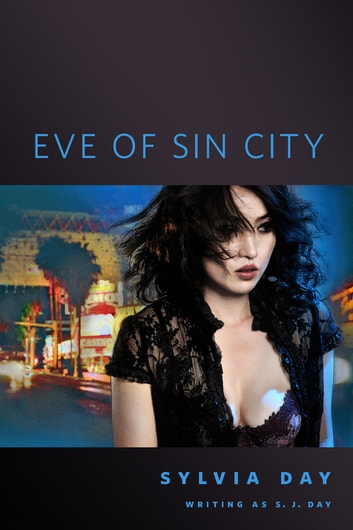 Eve of Sin City - A Tor.Com Original from the Marked series ebook by S. J. Day,Sylvia Day