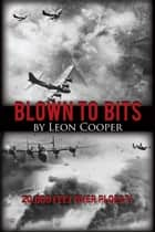 Blown to Bits ebook by Leon Cooper