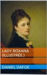 Lady Roxana ebook by Daniel Defoe
