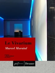 Le Vivarium ebook by Moratal Marcel