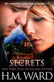 SECRETS: The Complete Series ebook by H.M. Ward