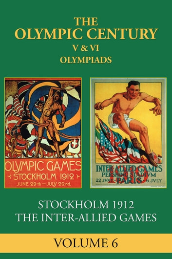 V & VI Olympiad - Stockholm 1912 ebook by George Daniels