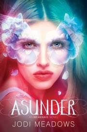 Asunder ebook by Jodi Meadows