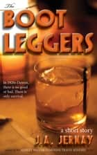 The Bootleggers ebook by J.A. Jernay