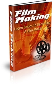 Film Making ebook by Ricardo Belo