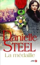 La Médaille ebook by Danielle STEEL, Hélène COLOMBEAU