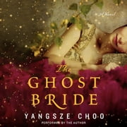The Ghost Bride audiobook by Yangsze Choo