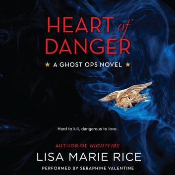Heart of Danger - A Ghost Ops Novel audiobook by Lisa Marie Rice