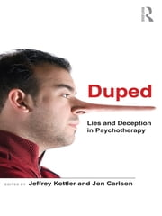 Duped - Lies and Deception in Psychotherapy ebook by
