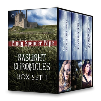 Gaslight Chronicles Box Set 1 - An Anthology ebook by Cindy Spencer Pape
