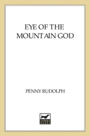 Eye of the Mountain God - A Thriller ebook by Penny Rudolph