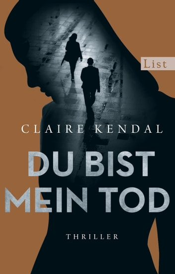 Du bist mein Tod - Thriller ebook by Claire Kendal