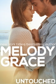 Untouched ebook by Melody Grace