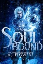 Soul Bound - A Fantasy Romance ebook by