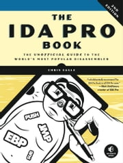 IDA Pro Book, 2nd Edition ebook by Chris Eagle
