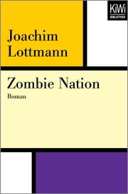 Zombie Nation - Roman ebook by Joachim Lottmann