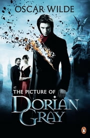 The Picture of Dorian Gray (film tie-in) ebook by Wilde Oscar