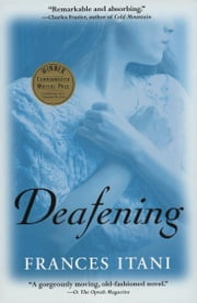 Deafening ebook by Frances Itani