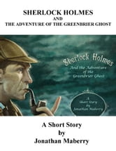 The Adventure of the Greenbriar Ghost ebook by Jonathan Maberry