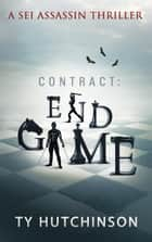 Contract: Endgame eBook by Ty Hutchinson