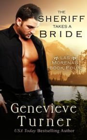 The Sheriff Takes a Bride ebook by Genevieve Turner