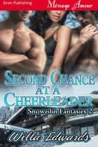 Second Chance at a Cheerleader ebook by Willa Edwards