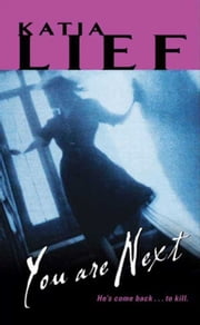 You Are Next ebook by Katia Lief