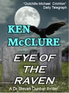 Eye Of The Raven - Steven Dunbar 5 ebook by Ken McClure
