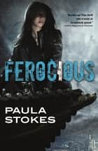 Ferocious ebook by Paula Stokes