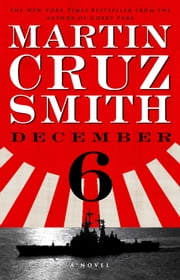 December 6 - A Novel ebook by Martin Cruz Smith