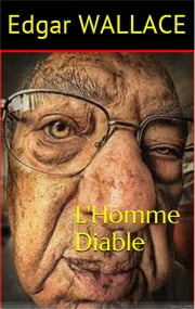 L'Homme Diable ebook by Edgar WALLACE