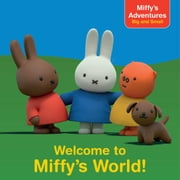 Welcome to Miffy's World! ebook by R. J. Cregg