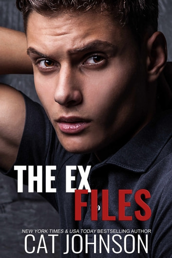 The Ex Files ebook by Cat Johnson