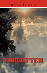 Forgotten ebook by Betty Lowrey