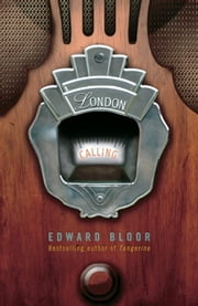 London Calling ebook by Edward Bloor