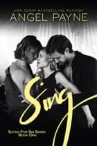 Sing ebook by Angel Payne