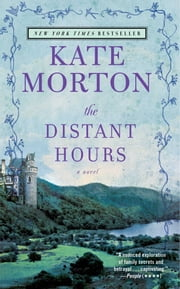 The Distant Hours - A Novel ebook by Kate Morton