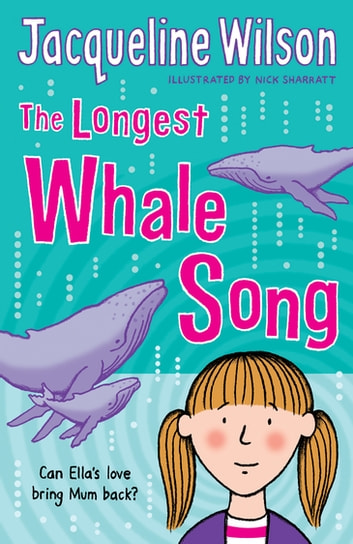 The Longest Whale Song ebook by Jacqueline Wilson