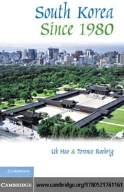 South Korea Since 1980 ebook by Heo, Uk