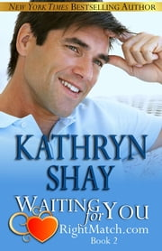 Waiting For You - Book 2 ebook by Kathryn Shay