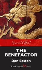 The Benefactor ebook by Don Easton