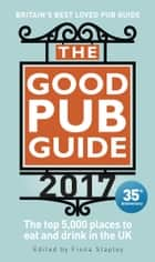 The Good Pub Guide 2017 ebook by Fiona Stapley