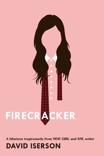Firecracker ebook by David Iserson