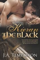 Kieran the Black 電子書 by J.A. Templeton